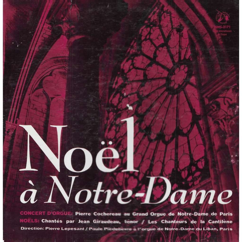 Pierre COCHEREAU Noël à Notre Dame