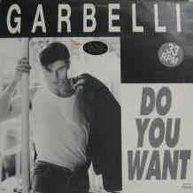 GARBELLI do you want