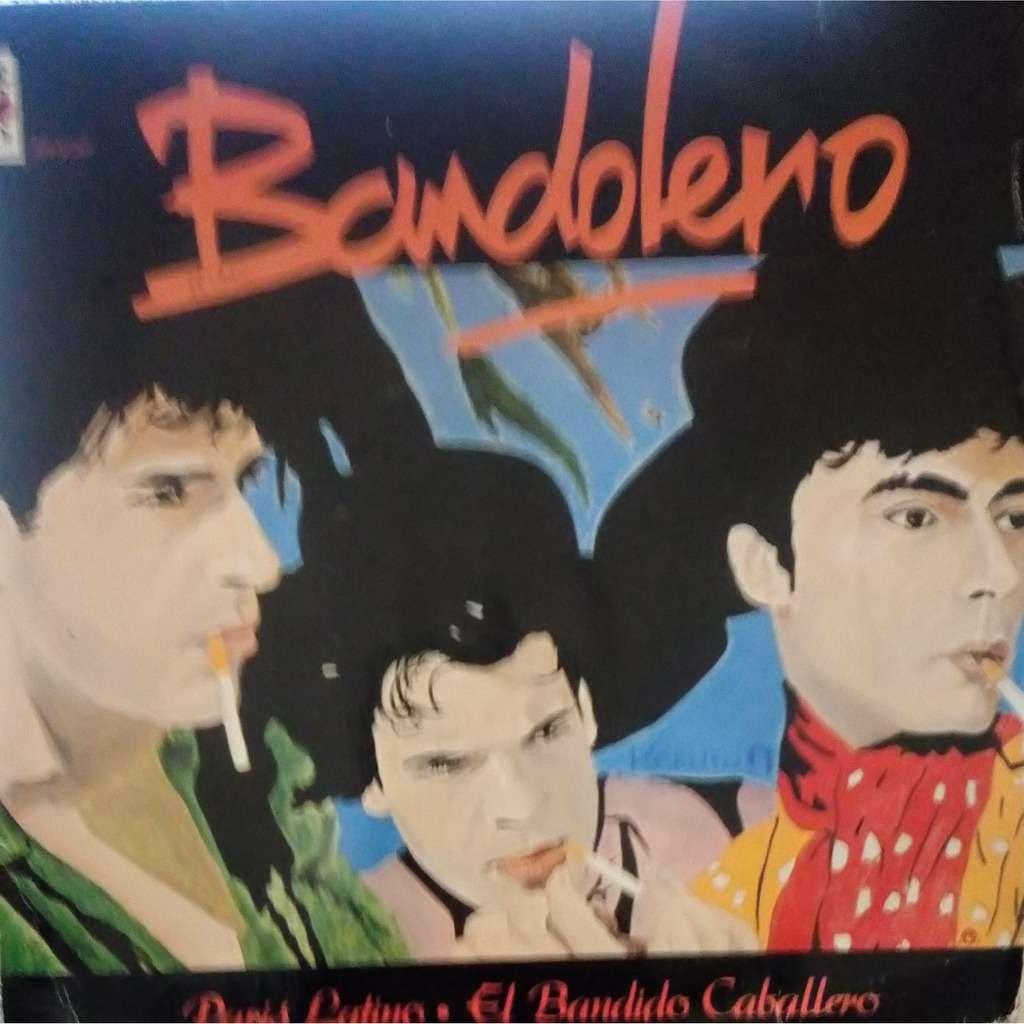 Bandolero Paris Latino / El Bandido Caballero