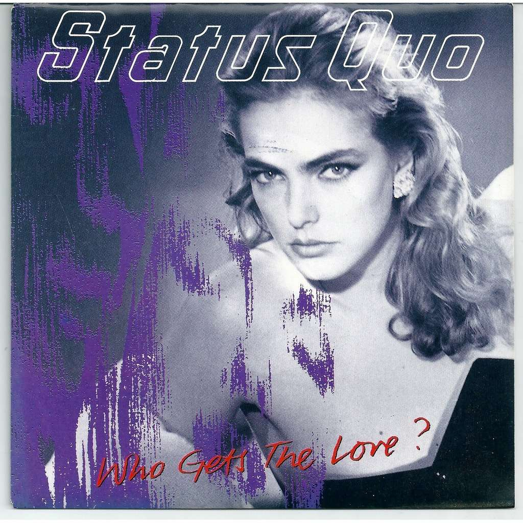 Status Quo Who gets the love ?