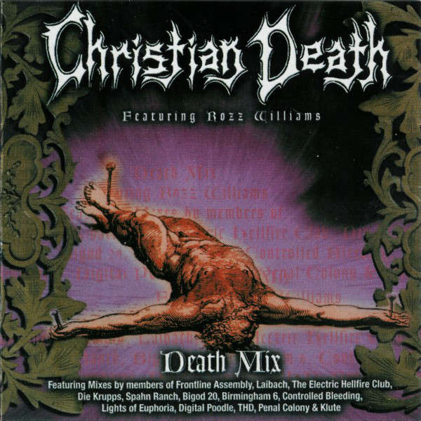 Christian Death featuring Rozz Williams Death Mix