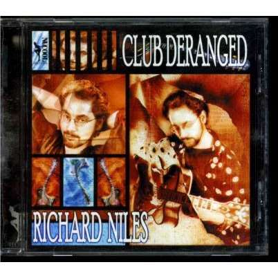 Richard Niles Club Deranged