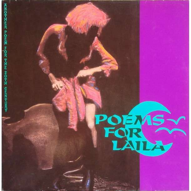Poems For Laila Another Poem for the 20th Century