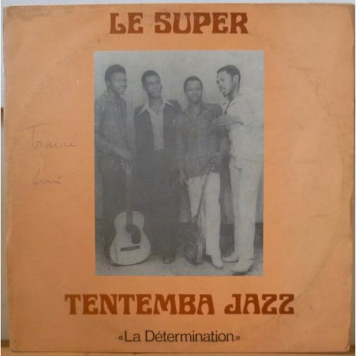 LE SUPER TENTEMBA JAZZ La determination