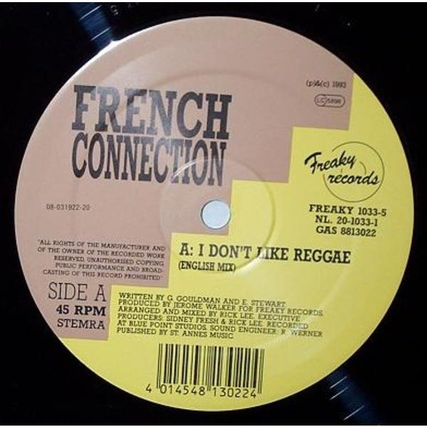 French Connection I Don't Like Reggae