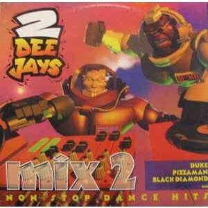 2 Dee Jays 2 Dee Jays 2 Dee Jays Mix 2 Mix 2 Mix 2