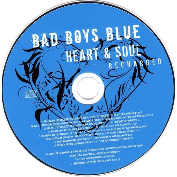 Bad Boys Blue Heart & Soul (Recharged)