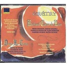 Grétry, André Ernest Modeste (1741-1813) 2 CD : Richard Coeur de Lion; Denys le Tyran / Neri, Vizioli