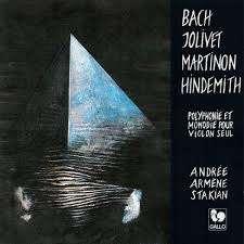 J.S BACH A.JOLIVET J.MARTINON Polyphonie et monodie pour violon seul