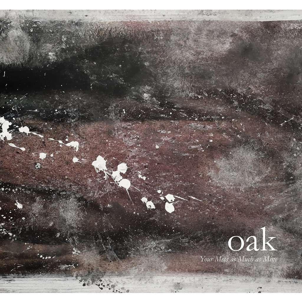 Oak Your Mess As Much As Mine