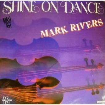 mark rivers shine on dance