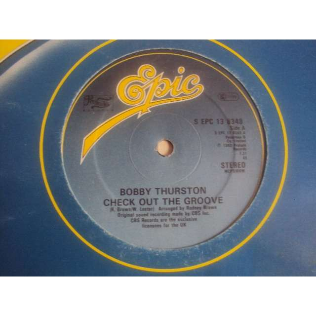 BOBBY THURSTON Check Out The Groove (Vocal 7'31) 1980 UK