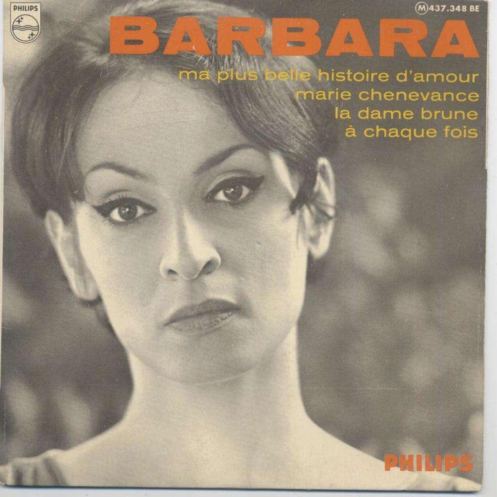 Barbara Ma Plus Belle Histoire Damour A Chaque Fois La Dame Brune Marie Chenevance