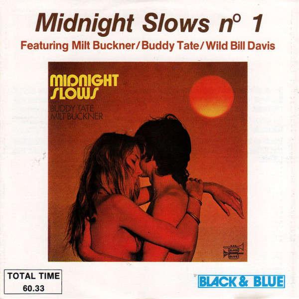 Buddy Tate, Milt Buckner, W.Bishop, Wild B.Davis Midnight Slows N° 1