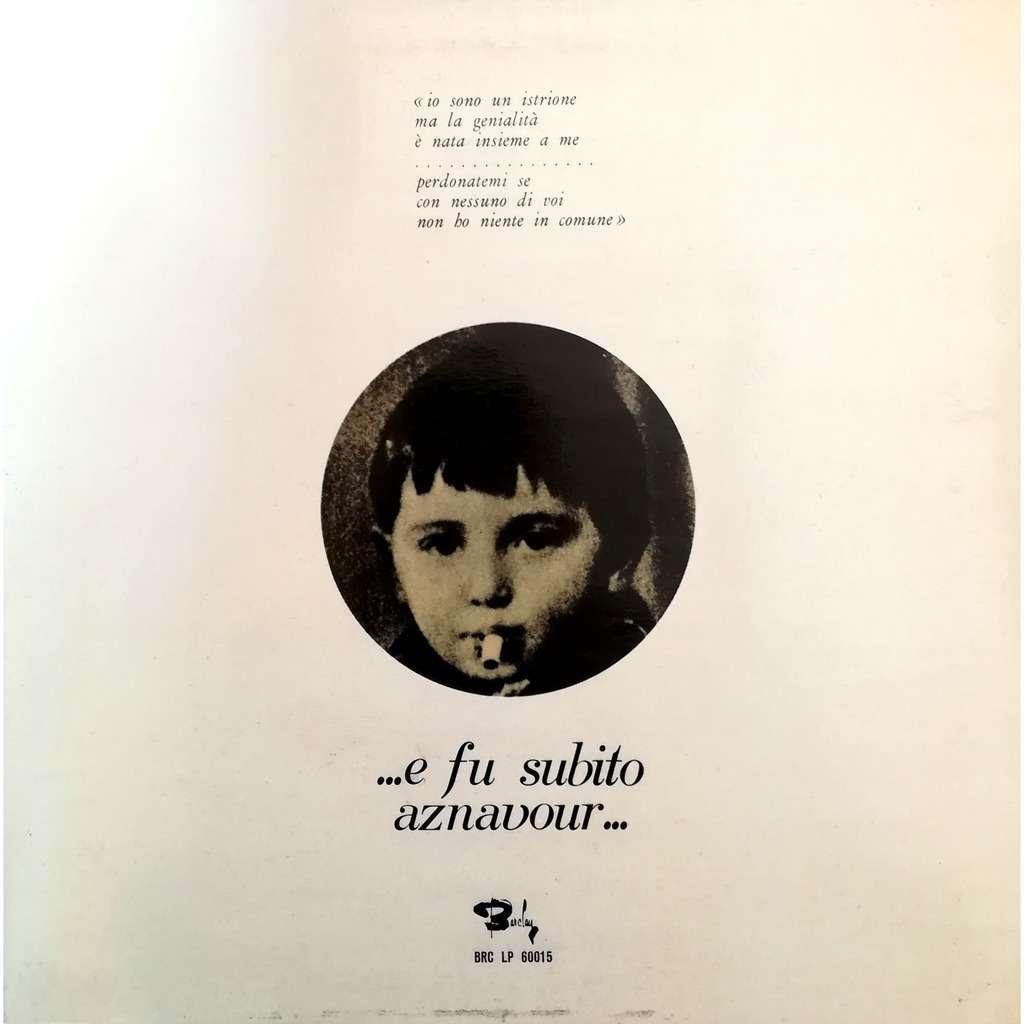charles aznavour ...e fu subito aznavour...