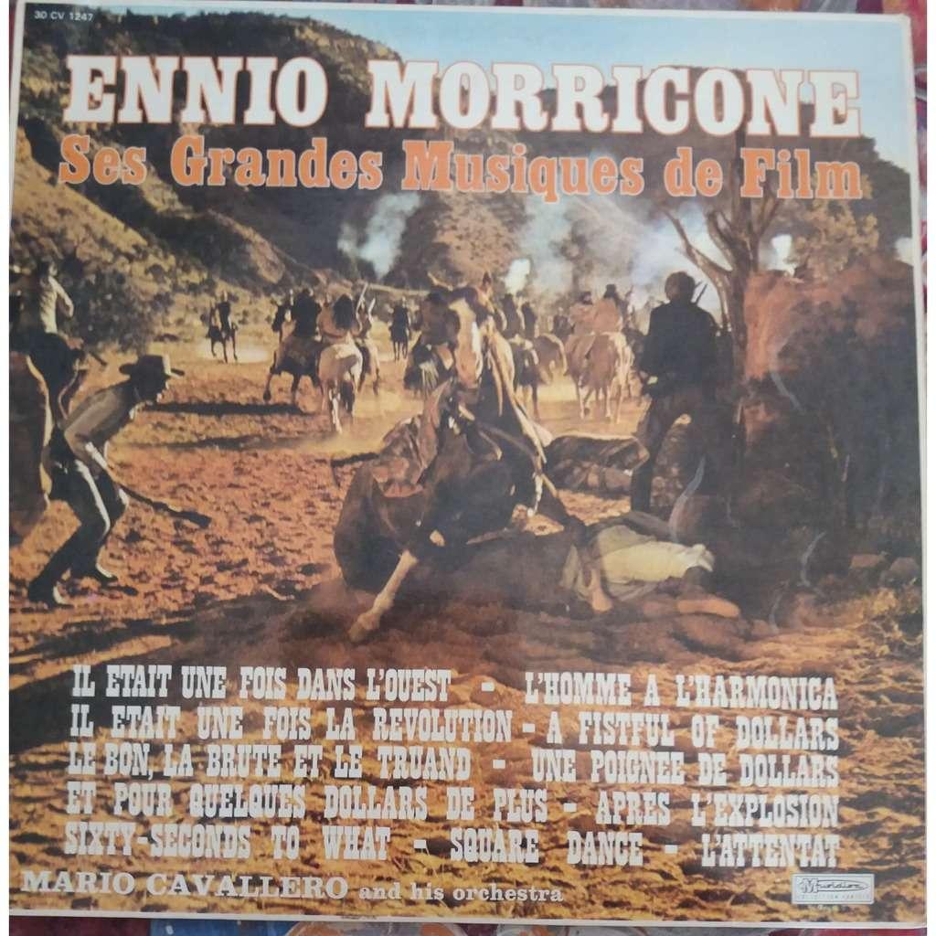 Mario Cavallero Ennio Morricone - Ses grandes musiques de film