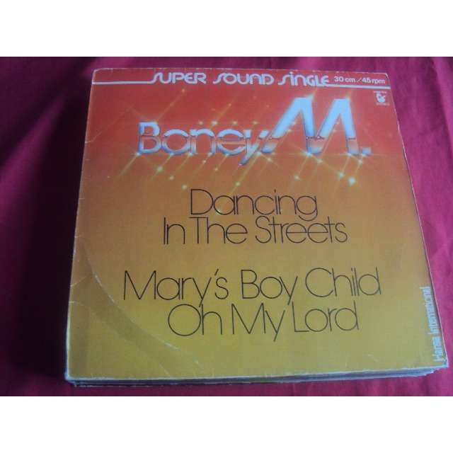 Boney M dancing in the streets (Long 7'00) / Mary's boy child - Oh my lord (Vocal 5'30) 1978 GERMANY