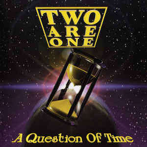Two Are One A Question Of Time