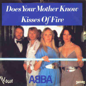 ABBA Does Your Mother Know / Kisses Of Fire