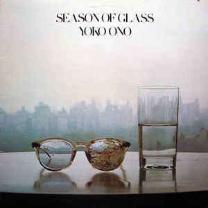 Yoko Ono Season Of Glass