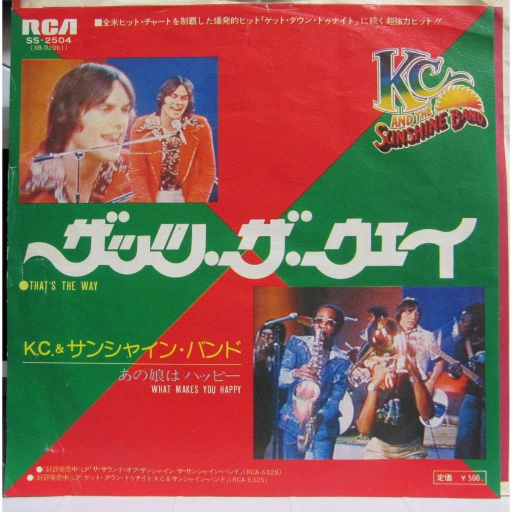 K.C. & THE SUNSHINE BAND THAT'S THE WAY/WHAT MAKES YOU HAPPY