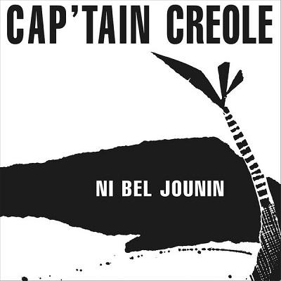 Cap'tain Creole Ni Bel Jounin