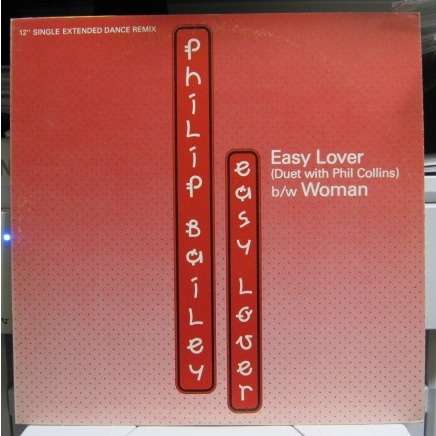 Philip Bailey Easy Lover (extended dance remix)/Woman