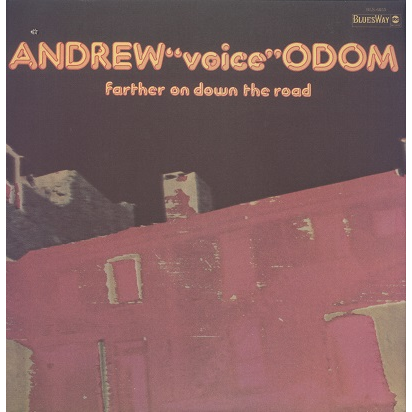 Andrew Voice Odom Farther On Down The Road