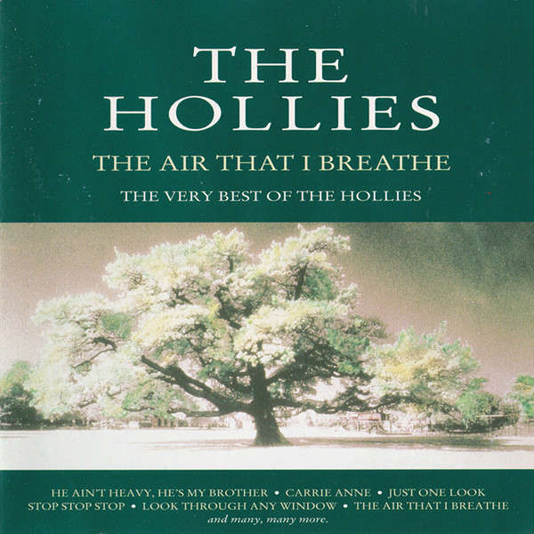hollies The Air That I Breathe - The Very Best Of The Hollies (26 tracks)