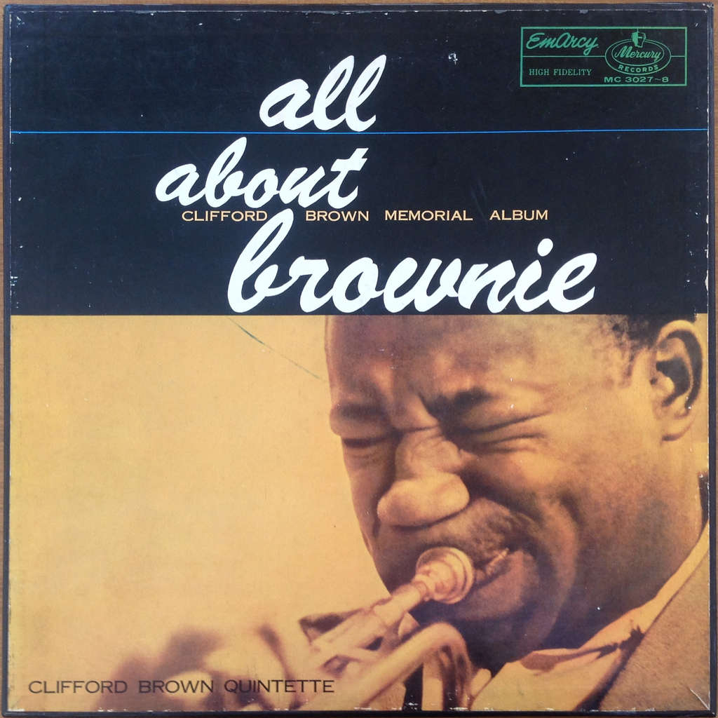 Clifford Brown Max Roach Harold Land Sonny Rollins All About Brownie - Clifford Brown Memorial Album