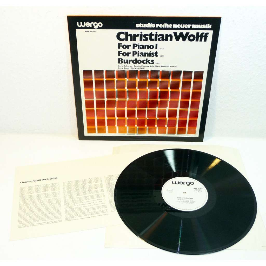 Christian Wolff David Tudor Rzewski Mumma Behrman For Piano I / For Pianist / Burdocks