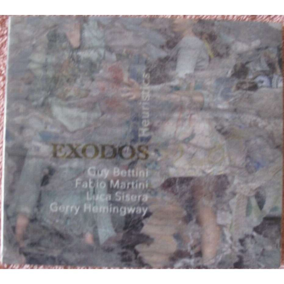 Gerry Hemingway Guy Bettini Luca Sisera F. Martini Exodos - Heuristics