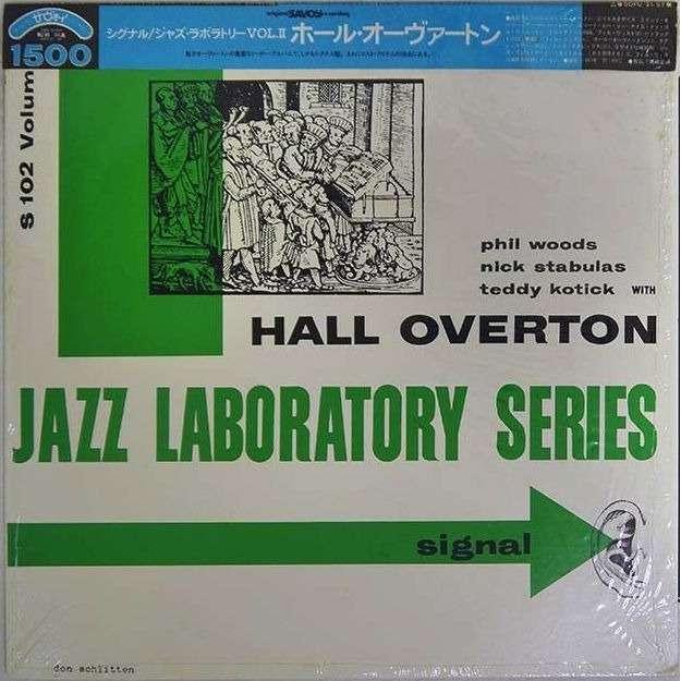 Hall Overton Phil Woods Nick Stabulas Teddy Kotick Signal! Jazz Laboratory Vol. 2
