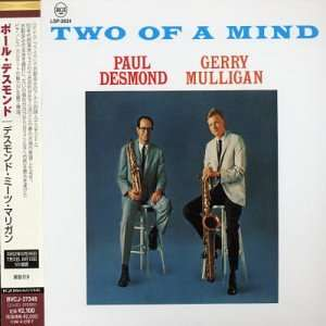 Paul Desmond & Gerry Mulligan Two Of A Mind (japanese papersleeve)