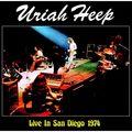 URIAH HEEP - Live In San Diego 1974 (lp) - 33T