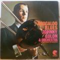 JOHNNY COLON - Boogaloo blues - LP