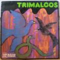 TRIMALCOS - S/T - Pa trop moline - LP