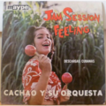 CACHAO Y SU ORQUESTA - Jam session with feeling - Descargas cubanas - LP