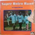 SUPER BOIRO BAND - en super forme - LP