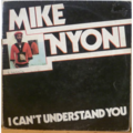 MIKE NYONI - I can't understand you - LP