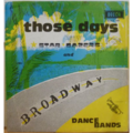 STAR GAZERS & BROADWAY DANCE BANDS - Those days - LP
