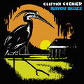 CLIFTON CHENIER - Bayou Blues (lp) - LP