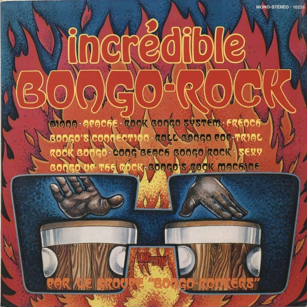 BONGO ROCKERS (Claude Dauray) Incredible Bongo Rock (ORIGINAL)