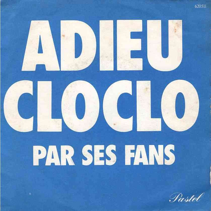 Claude Francois Adieu Clo Clo par ses fans