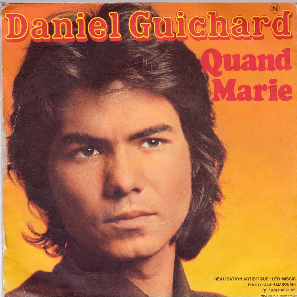 DANIEL GUICHARD CHANSON POUR ANNA / QUAND MARIE