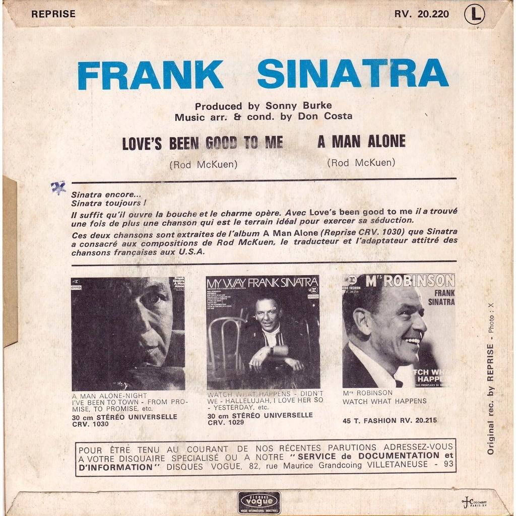 FRANK SINATRA ( rod mc kuen ) LOVE' S BEEN GOOD TO ME / A MAN ALONE