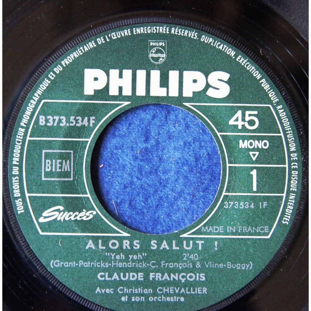 claude françois ALORS SALUT / TOUT CA C' ETAIT HIER / Juke box