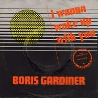 GARDINER BORIS I WANNA WAKE UP WITH YOU / you're good for me