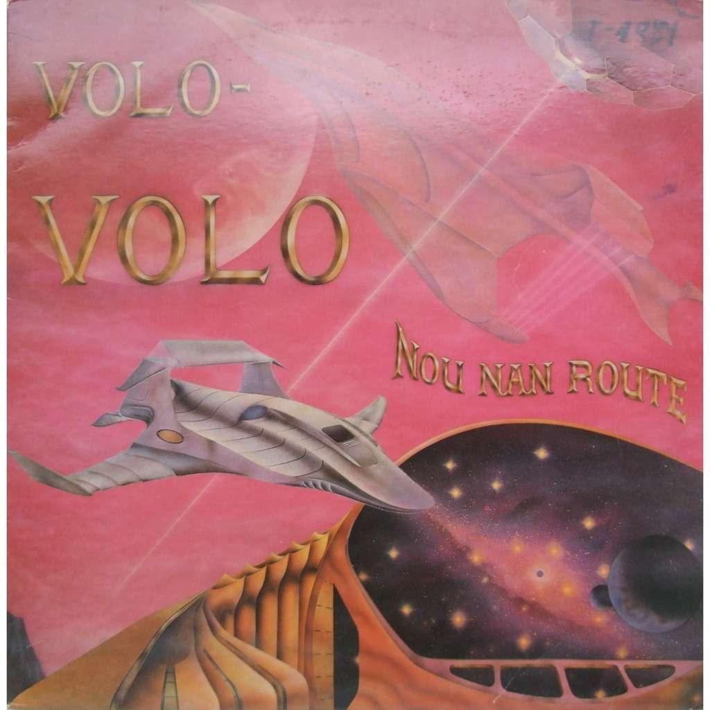 VOLO VOLO Nou Nan Route