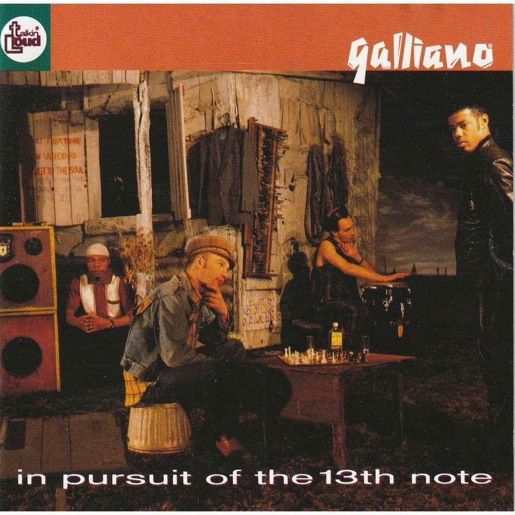 GALLIANO In pursuit of the 13th note